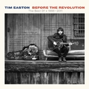 Before The Revolution - The Best Of * 1998 - 2011/Tim Easton