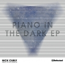 Piano In The Dark EP/Nick Curly