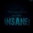 Insane [feat. Steklo]/Electrixx & Gomoha