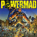 The Madness Begins.../Powermad