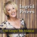 Von Gospel bis Musical/Ingrid Peters