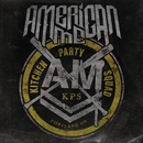 Kitchen Party Squad/American Me