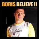 Believe 2/DJ Boris