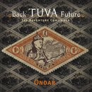Back Tuva Future: The Adventure Begins/Ondar