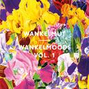 Wankelmoods Vol. 1/Wankelmut