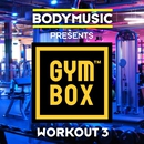 Bodymusic Presents Gymbox - Workout 3/Bodymusic Presents Gymbox - Workout 3