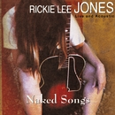 Naked Songs Live And Acoustic/Rickie Lee Jones