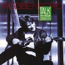 Talk To Your Daughter/Robben Ford