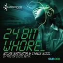 24 Bit Whore/Richie Santana & Chris Soul