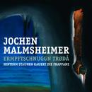 Ermpftschnuggn trødå - Hinterm Staunen kauert die Frappanz/Jochen Malmsheimer