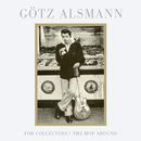 For Collectors / The Hop Around/Götz Alsmann