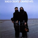 Seals & Crofts' Greatest Hits/Seals and Crofts