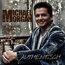 Authentisch/Michael Morgan