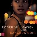 Bangkok Noir/Roger Willemsen