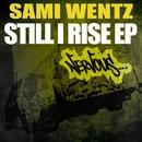 Still I Rise EP/Sami Wentz