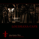 Louisiana Cafe (feat. Gene Connors)/Jan Luley Trio