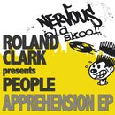 Apprehension/Roland Clark Pres People
