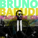 March or Die/Bruno Barudi