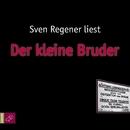 Der kleine Bruder/Sven Regener