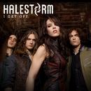 I Get Off/Halestorm