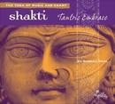 Shakti: Tantric Embrace/Russill Paul