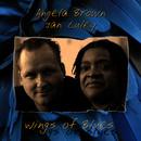 Wings of Blues/Angela Brown & Jan Luley