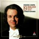 Chopin : Waltzes/Cyprien Katsaris