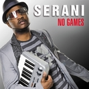 No Games/Serani