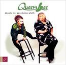 Abseits ist, wenn keiner pfeift/Queen Bee