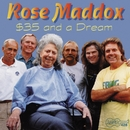 $35 And A Dream/Rose Maddox