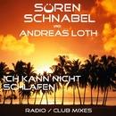 Ich Kann Nicht Schlafen Single EP/Sören Schnabel & Andreas Loth