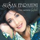 Das perfekte Gefühl/Susan Ebrahimi