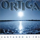 Cantando al Sol/Ortiga