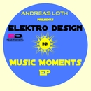 Music Moments EP/Andreas Loth Presents Elektro Design