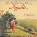 Angelina/The Bulgarian Voices Angelite