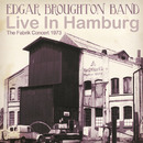 The Fabrik Concert 1973 (Live in Hamburg)/Edgar Broughton Band