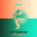 Forty Shorty/Hot Since 82