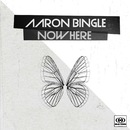 NowHere/Aaron Bingle