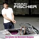 Es steht in Deinen Augen/Tommy Fischer