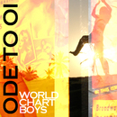 Ode to Oi/World Chart Boys