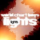 Lights/World Chart Boys