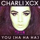 You (Ha Ha Ha)/Charli XCX