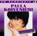 20 Suosikkia / Kuuleeko yö/Paula Koivuniemi