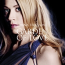 Garden Of Love/Anna Eriksson