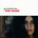 Love Is The Only Goal: The Best Of Wendy Waldman/Wendy Waldman