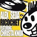 Ricochet (feat. Christa Knox)/Alex Seda