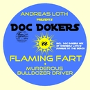 Flaming Fart Ep/Andreas Loth presents Doc Dokers
