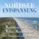 Nordsee Entspannung - Meeresrauschen, Piano, Wellen, Möwen, und Klänge zum Ausspannen und Beruhigen/Torsten Abrolat