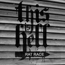 Rat Race/This Is Hell