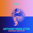 Insomniac Nights EP/Anthony Middleton